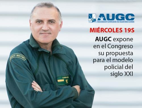 El secretario general de AUGC expondrá mañana en el Congreso la tesis de AUGC sobre la necesidad de un nuevo modelo policial en España.